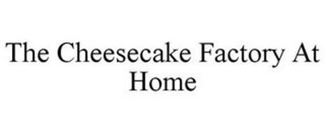 THE CHEESECAKE FACTORY AT HOME