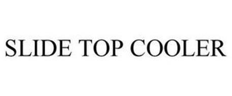SLIDE TOP COOLER