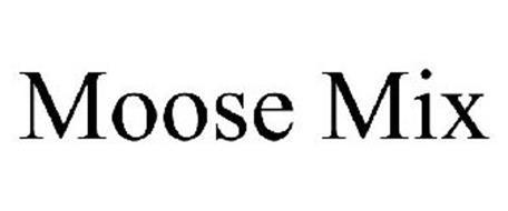 MOOSE MIX
