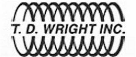 T.D. WRIGHT INC.