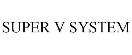SUPER V SYSTEM