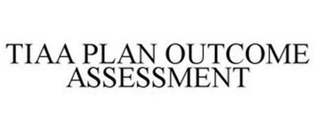 TIAA PLAN OUTCOME ASSESSMENT