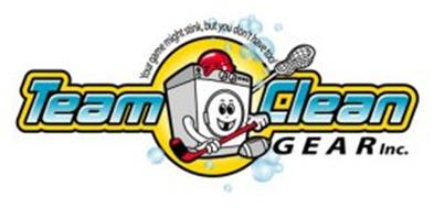 TEAM CLEAN GEAR INC. YOUR GAME MIGHT STINK, BUT YOU DON'T HAVE TOO!