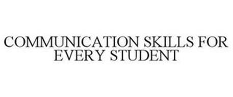 COMMUNICATION SKILLS FOR EVERY STUDENT