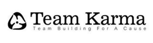 TEAM KARMA TEAM BUILDING FOR A CAUSE
