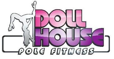 DOLL HOUSE POLE FITNESS