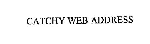 CATCHY WEB ADDRESS