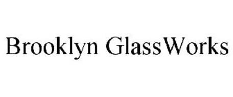 BROOKLYN GLASSWORKS