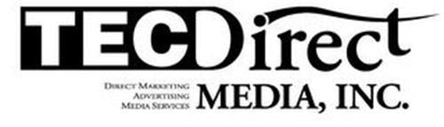 TECDIRECT MEDIA, INC. DIRECT MARKETING ADVERTISING MEDIA SERVICES