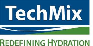 TECHMIX REDEFINING HYDRATION