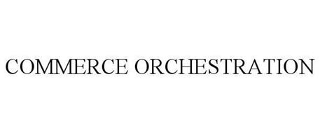 COMMERCE ORCHESTRATION