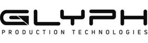 GLYPH PRODUCTION TECHNOLOGIES