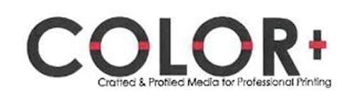 COLOR+ CRAFTED & PROFILED MEDIA FOR PROFESSIONAL PRINTING