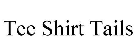 T-SHIRT TAILS