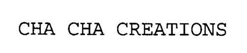 CHA CHA CREATIONS