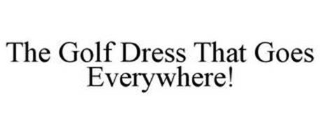 THE GOLF DRESS THAT GOES EVERYWHERE!