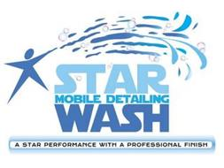 STAR WASH MOBILE DETAILING A STAR PERFORMANCE WITH A PROFESSIONAL FINISH