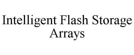 INTELLIGENT FLASH STORAGE ARRAYS