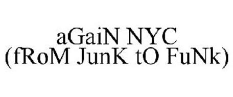AGAIN NYC (FROM JUNK TO FUNK)