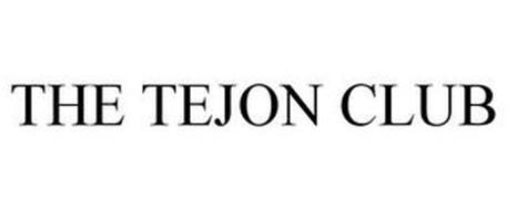 THE TEJON CLUB