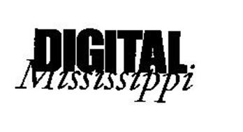 DIGITAL MISSISSIPPI
