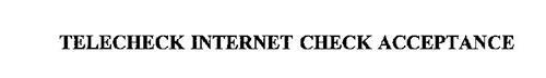 TELECHECK INTERNET CHECK ACCEPTANCE