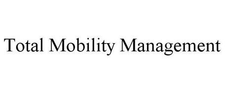 TOTAL MOBILITY MANAGEMENT