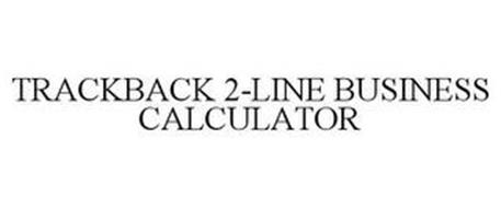 TRACKBACK 2-LINE BUSINESS CALCULATOR