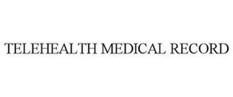 TELEHEALTH MEDICAL RECORD