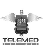 TELEMED FOR ALL