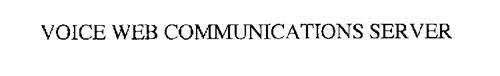 VOICE WEB COMMUNICATIONS SERVER