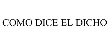 COMO DICE EL DICHO