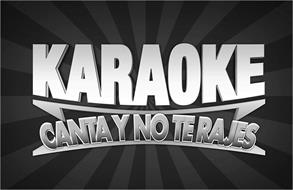 KARAOKE CANTA Y NO TE RAJES