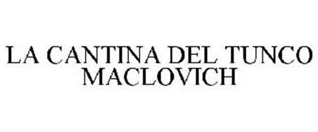 LA CANTINA DEL TUNCO MACLOVICH