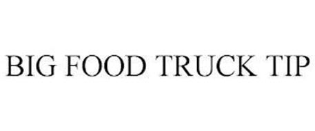 BIG FOOD TRUCK TIP