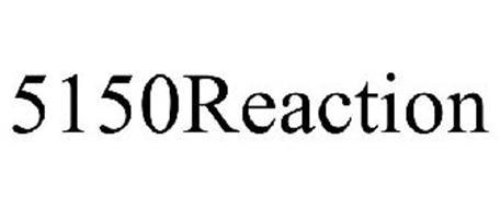 5150REACTION