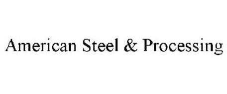 AMERICAN STEEL & PROCESSING