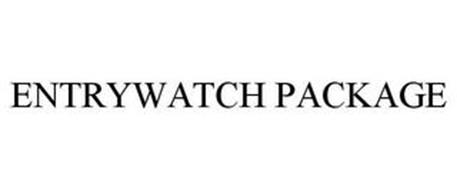 ENTRYWATCH PACKAGE