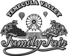 TEMECULA VALLEY FAMILY FAIR