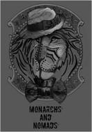 MONARCHS AND NOMADS