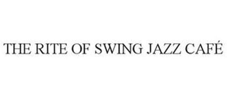 THE RITE OF SWING JAZZ CAFÉ