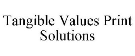 TANGIBLE VALUES PRINT SOLUTIONS