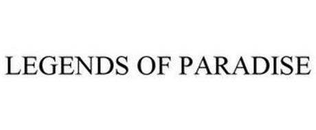 LEGENDS OF PARADISE