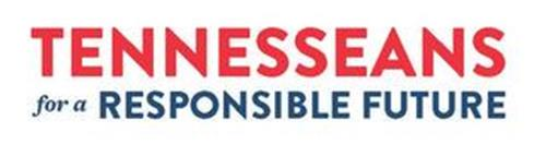 TENNESSEANS FOR A RESPONSIBLE FUTURE