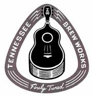 TBW TENNESSEE BREW WORKS FINELY TUNED AND DESIGN OF GUITAR AND PICK