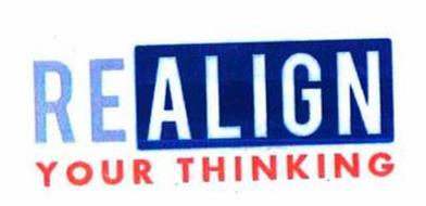 REALIGN YOUR THINKING