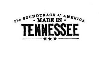 THE SOUNDTRACK OF AMERICA  MADE IN TENNESEE