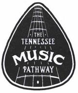 THE TENNESSEE MUSIC PATHWAY