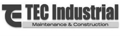 T E C INDUSTRIAL MAINTENANCE & CONSTRUCTION