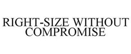 RIGHT-SIZE WITHOUT COMPROMISE